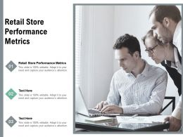 Retail Store Performance Metrics Ppt Powerpoint Presentation Show Graphic Images Cpb