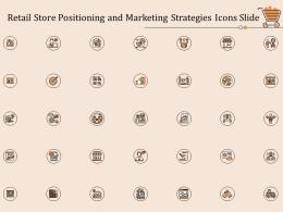 Retail Store Positioning And Marketing Strategies Icons Slide Ppt Template