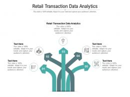 Retail Transaction Data Analytics Ppt Powerpoint Presentation Outline Show Cpb
