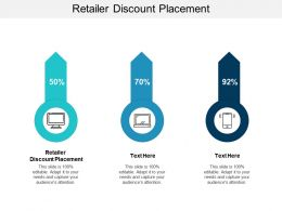 Retailer Discount Placement Ppt Powerpoint Presentation Infographics Graphics Cpb