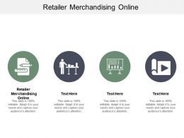 Retailer Merchandising Online Ppt Powerpoint Presentation File Gallery Cpb