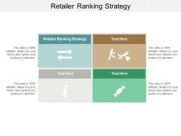 Retailer Ranking Strategy Ppt Powerpoint Presentation File Layout Ideas Cpb