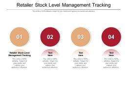 Retailer Stock Level Management Tracking Ppt Powerpoint Presentation Inspiration Sample Cpb