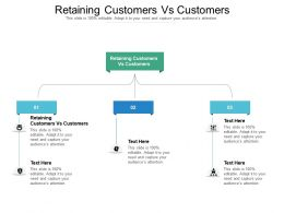 Retaining Customers Vs Customers Ppt Powerpoint Presentation Infographic Template Cpb