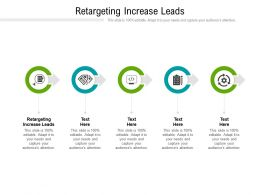 Retargeting Increase Leads Ppt Powerpoint Presentation Inspiration Show Cpb