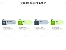 Retention Factor Equation Ppt Powerpoint Presentation Professional Diagrams Cpb
