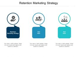 Retention Marketing Strategy Ppt Powerpoint Presentation Infographics Show Cpb