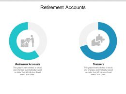 Retirement Accounts Ppt Powerpoint Presentation Summary Skills Cpb