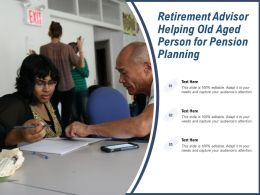 Retirement Advisor Helping Old Aged Person For Pension Planning
