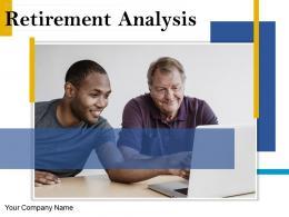 Retirement Analysis Powerpoint Presentation Slides