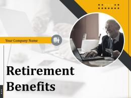 Retirement Benefits Powerpoint Presentation Slides
