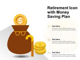 Retirement Icon With Money Saving Plan