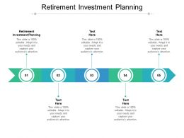 Retirement Investment Planning Ppt Powerpoint Presentation Styles Slideshow Cpb