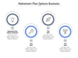 Retirement Plan Options Business Ppt Powerpoint Presentation Icon Deck Cpb