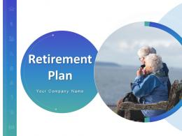 Retirement Plan Powerpoint Presentation Slides