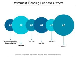 Retirement Planning Business Owners Ppt Powerpoint Presentation Visual Aids Slides Cpb
