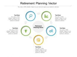 Retirement Planning Vector Ppt Powerpoint Presentation Summary Graphic Images Cpb