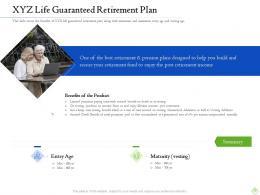 Retirement Planning Xyz Life Guaranteed Retirement Plan Ppt Graphics Design