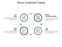 Return Investment Capital Ppt Powerpoint Presentation Gallery Icon Cpb