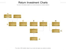 Return Investment Charts Ppt Powerpoint Presentation Icon Ideas Cpb