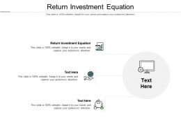 Return Investment Equation Ppt Powerpoint Presentation Portfolio Format Cpb