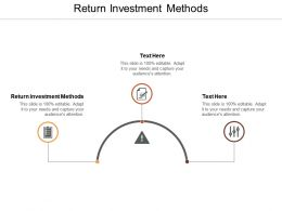 Return Investment Methods Ppt Powerpoint Presentation Pictures Icon Cpb