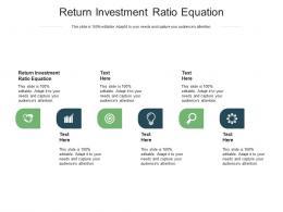 Return Investment Ratio Equation Ppt Powerpoint Presentation Model Design Templates Cpb