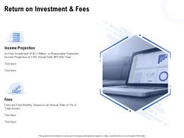 Return On Investment And Fees Ppt Powerpoint Presentation Portfolio