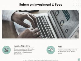 Return On Investment And Fees Technology Finance Ppt Powerpoint Presentation Icon Example