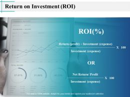 Return On Investment Roi Expense Ppt Powerpoint Presentation Visual Aids Model