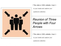Reunion Of Three People With Four Arrows