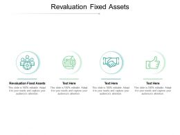 Revaluation Fixed Assets Ppt Powerpoint Presentation Styles Summary Cpb
