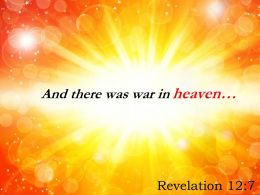 Revelation 12 7 And there was war in heaven PowerPoint Church Sermon
