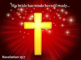 Revelation 19 7 His bride has made herself ready PowerPoint Church Sermon
