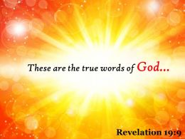 Revelation 19 9 These Are The True Words Powerpoint Church Sermon
