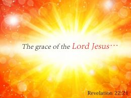 Revelation 22 21 The grace of the Lord PowerPoint Church Sermon