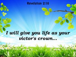 Revelation 2 10 I Will Give You Life Powerpoint Church Sermon
