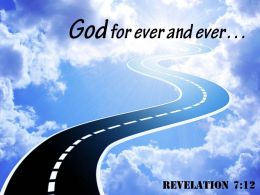 Revelation 7 12 God for ever and ever PowerPoint Church Sermon