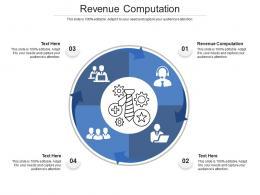 Revenue Computation Ppt Powerpoint Presentation Show Rules Cpb