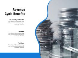 Revenue Cycle Benefits Ppt Powerpoint Presentation Show Demonstration Cpb