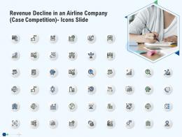 Revenue Decline In An Airline Company Case Competition Icons Slide Ppt Topics