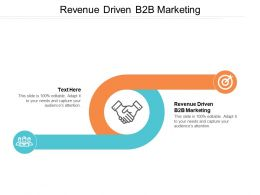 Revenue Driven B2b Marketing Ppt Powerpoint Presentation File Icons Cpb