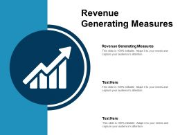 Revenue Generating Measures Ppt Powerpoint Presentation Infographics Styles Cpb