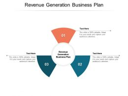 Revenue Generation Business Plan Ppt Powerpoint Presentation Summary Designs Cpb