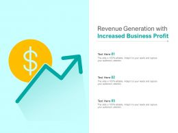 Revenue Generation With Increased Business Profit
