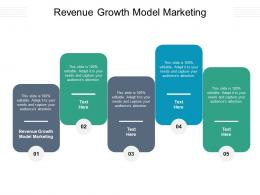 Revenue Growth Model Marketing Ppt Powerpoint Presentation Slides Graphics Template Cpb