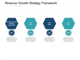 Revenue Growth Strategy Framework Ppt Powerpoint Presentation Tips Cpb