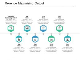 Revenue Maximizing Output Ppt Powerpoint Presentation Diagram Templates Cpb