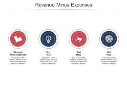 Revenue Minus Expenses Ppt Powerpoint Presentation Styles Templates Cpb