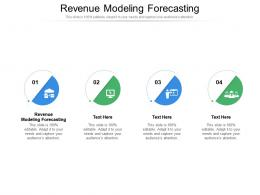 Revenue Modeling Forecasting Ppt Powerpoint Presentation Icon Deck Cpb